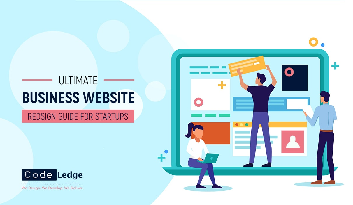ultimate business website redesign guide for startups