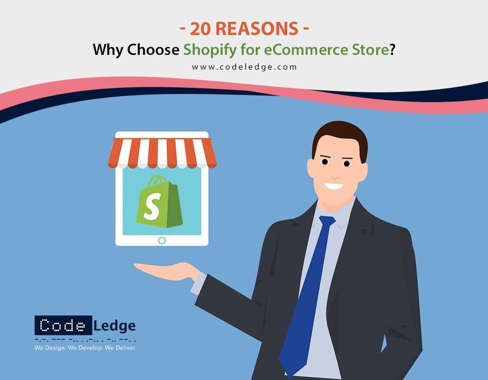 20 Reasons Why Choose Shopify for eCommerce Store