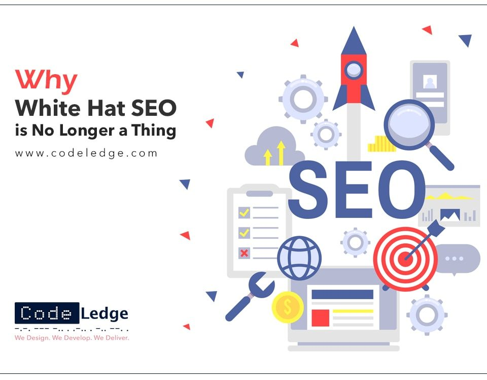 Why White Hat SEO is No Longer a Thing