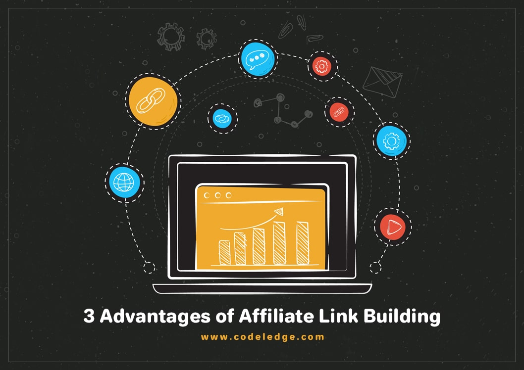 3 Advantages of Affiliate Link Building