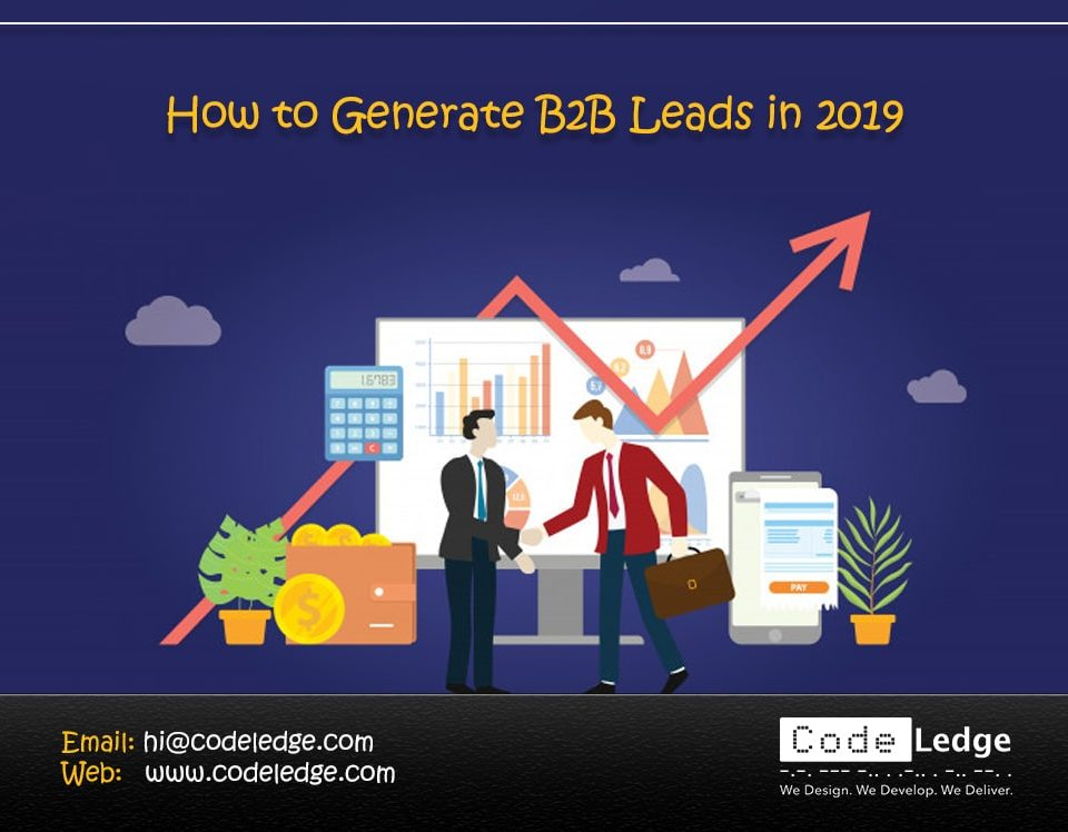 How to Generate B2B Leads in 2019