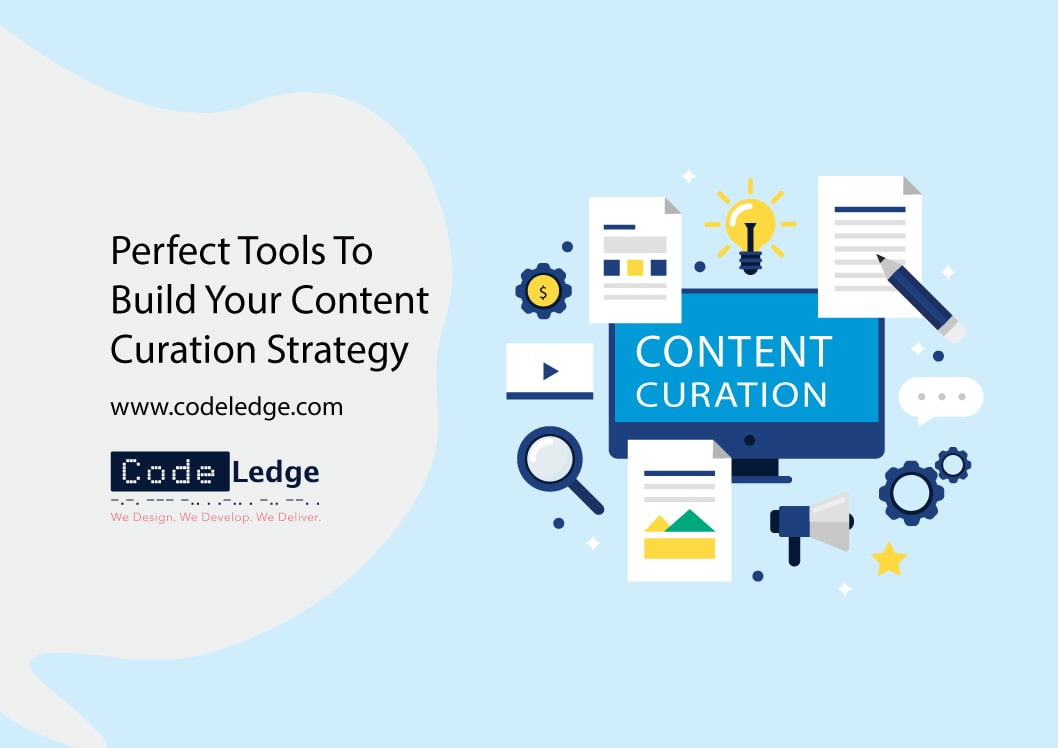 Perfect-Tools-To-Build-Your-Content-Curation-Strategy