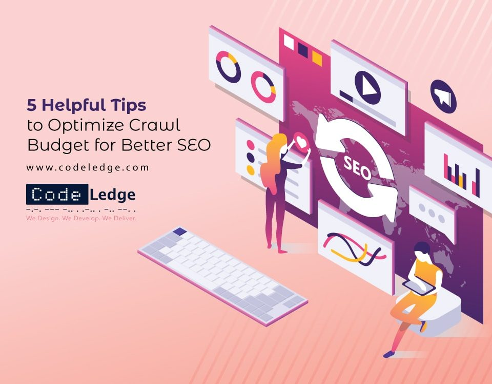 5-Helpful-tips-to-Optimize-Crawl-Budget-for-Better-SEO