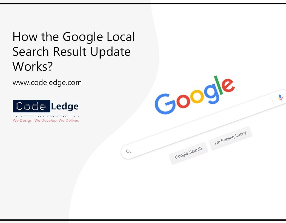 How the Google Local Search Results update works