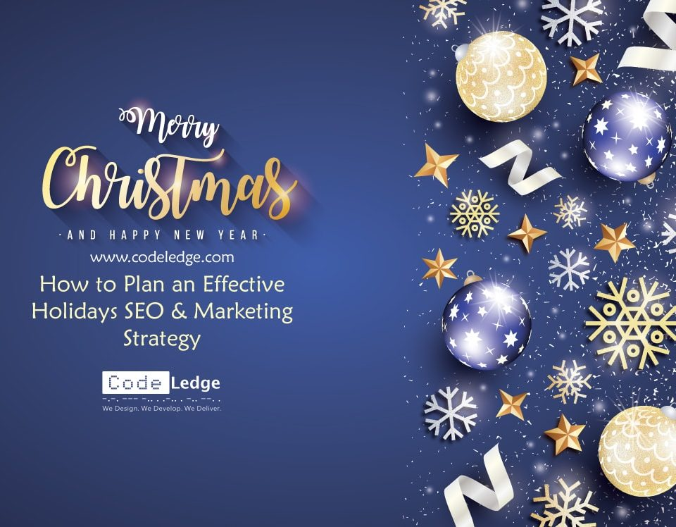 How-to-Plan-an-Effective-Holidays-SEO-and-Marketing-Strategy