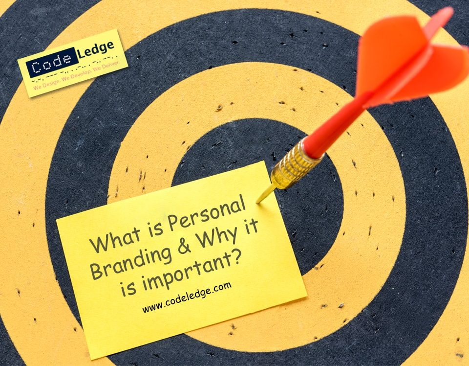 What is Personal Branding and Why it is Important