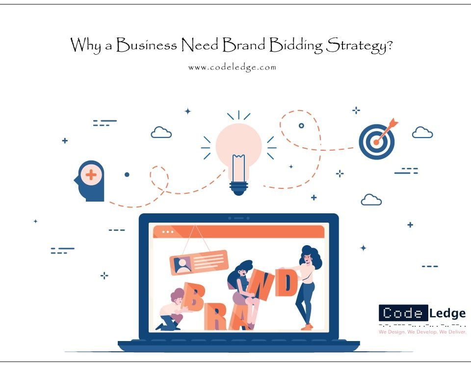 Why-a-Business-Need-Brand-Bidding-Strategy