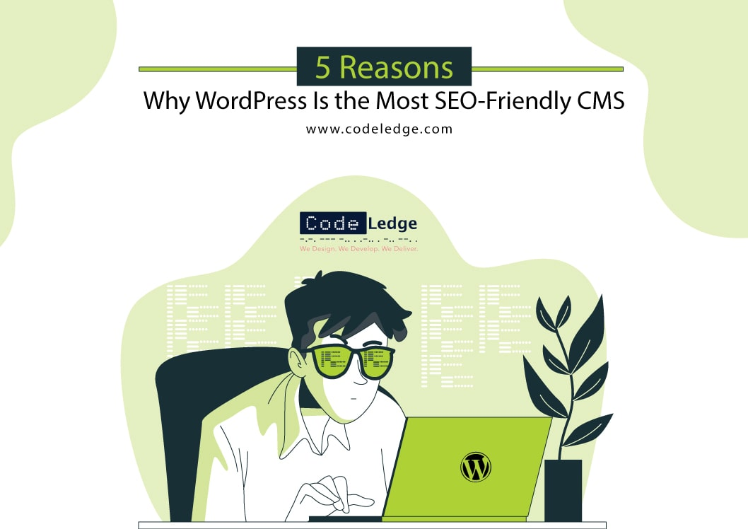 5-Reasons-Why-WordPress-Is-the-Most-SEO-Friendly-CMS