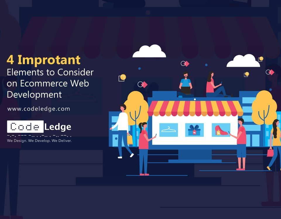 4-Important-Elements-to-Consider-on-eCommerce-Web-Development