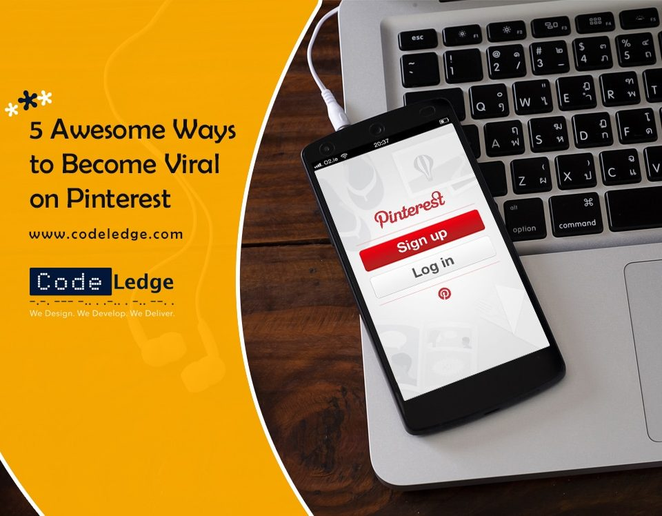 5 Awesome Ways to Become Viral on Pinterest
