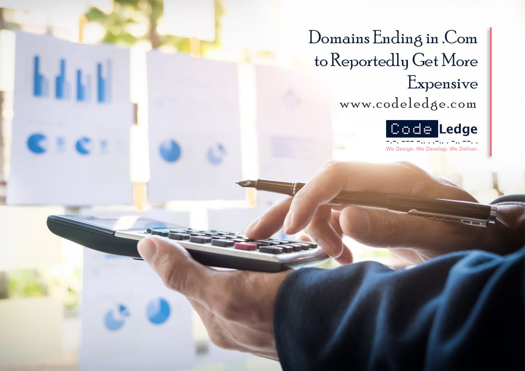Domains Ending with .com expected to be expensive
