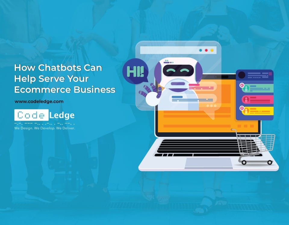 How-Chatbots-Can-Help-Serve-Your-Ecommerce-Business