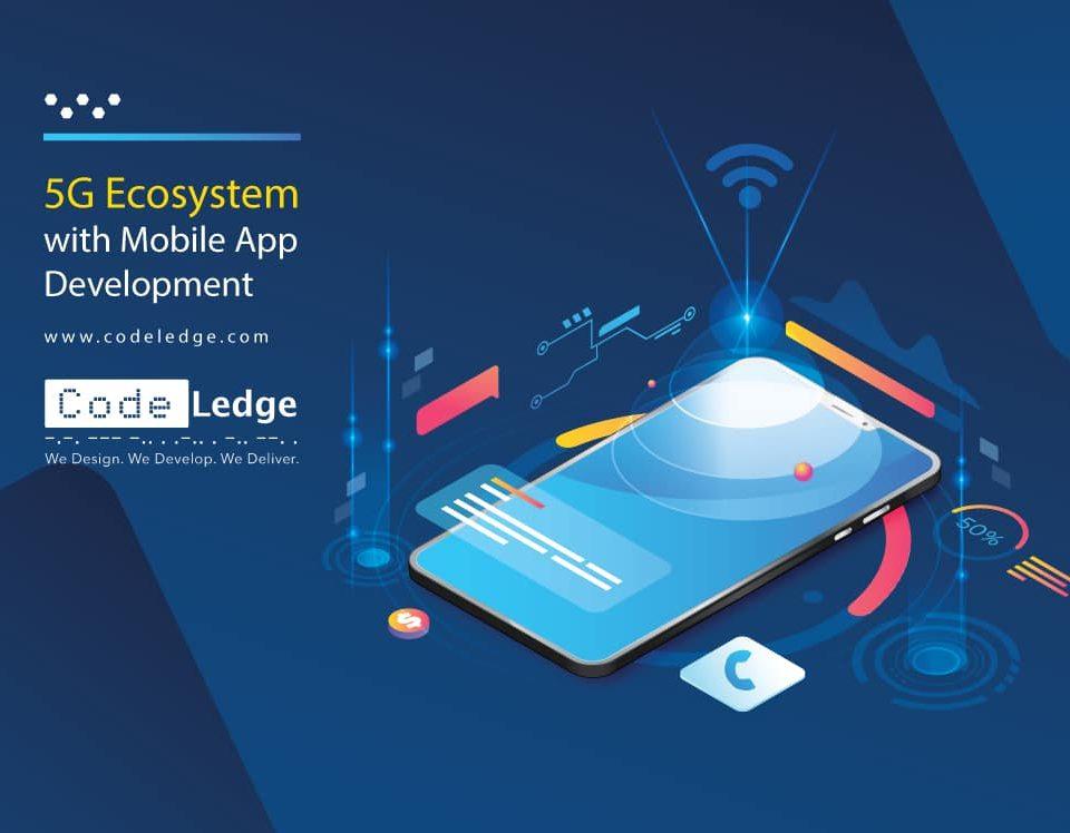 5G-Ecosystem-with-Mobile-App-Development