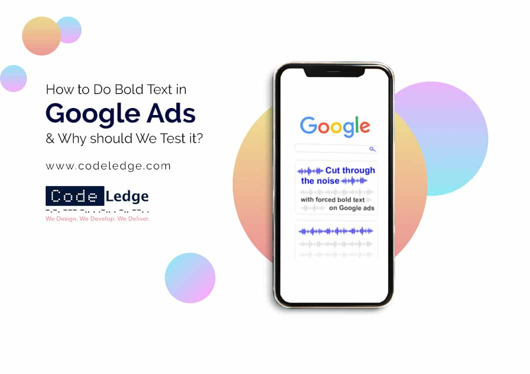 How to Do Forced Bold Text in Google Ads and Why Should we test it