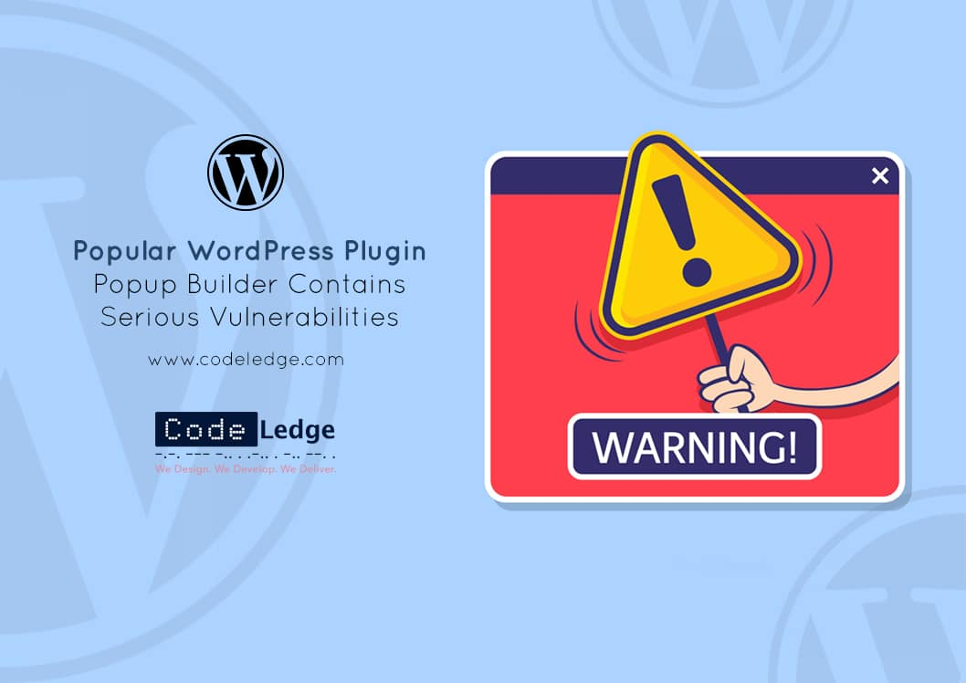 Popular WordPress Plugin Popup Builder Contains Serious Vulnerabilities