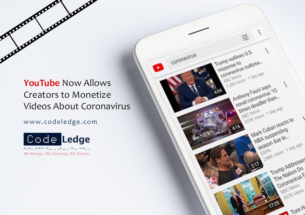 Youtube Now Allows Creators to monetize videos About Coronavirus