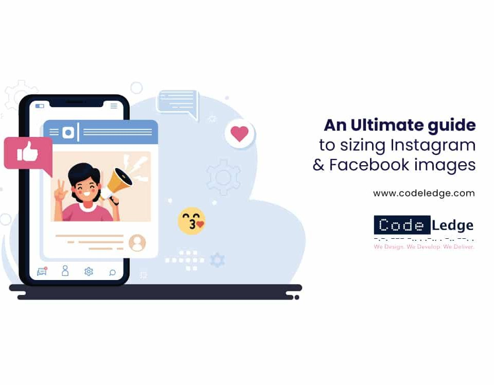 An-Ultimate-Guide-to-Sizing-Instagram-and-Facebook-Images