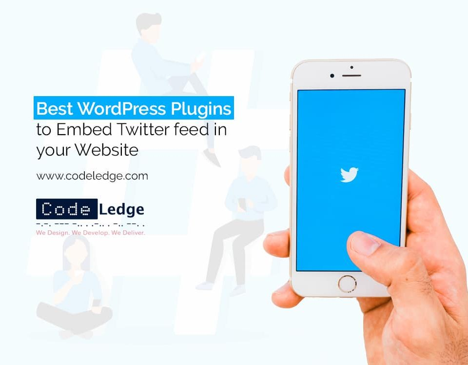 Best WordPress Plugins to Embed Twitter feed in your website