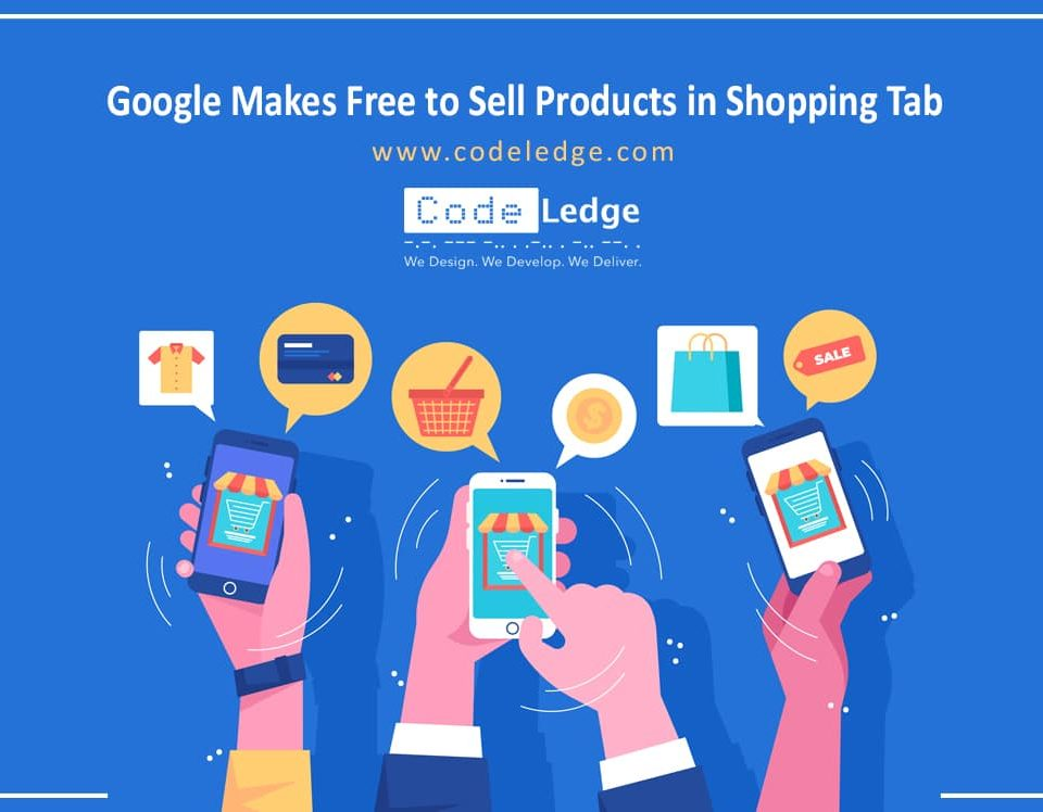 Google Makes Free to Sell Products in Shopping Tab