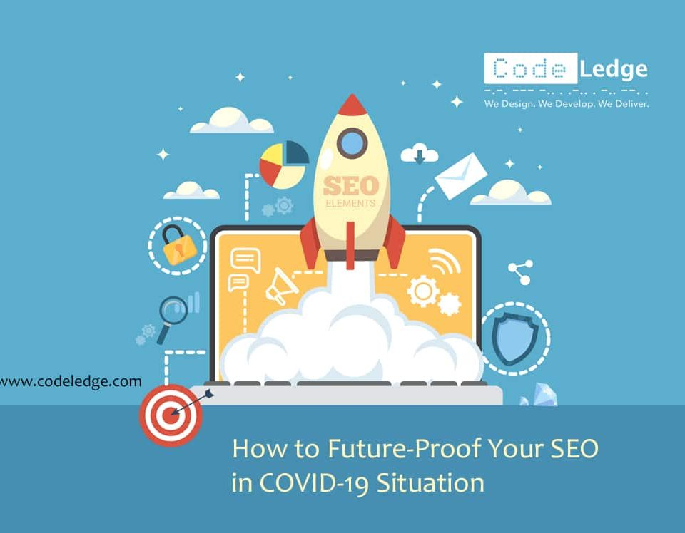 How to Future-Proof Your SEO in COVID-19 Pandemic Situation