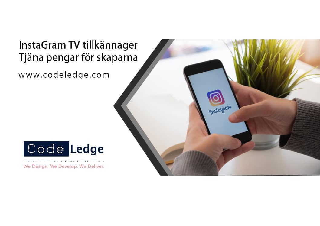 InstaGram TV tillkännager intäkter för skapare