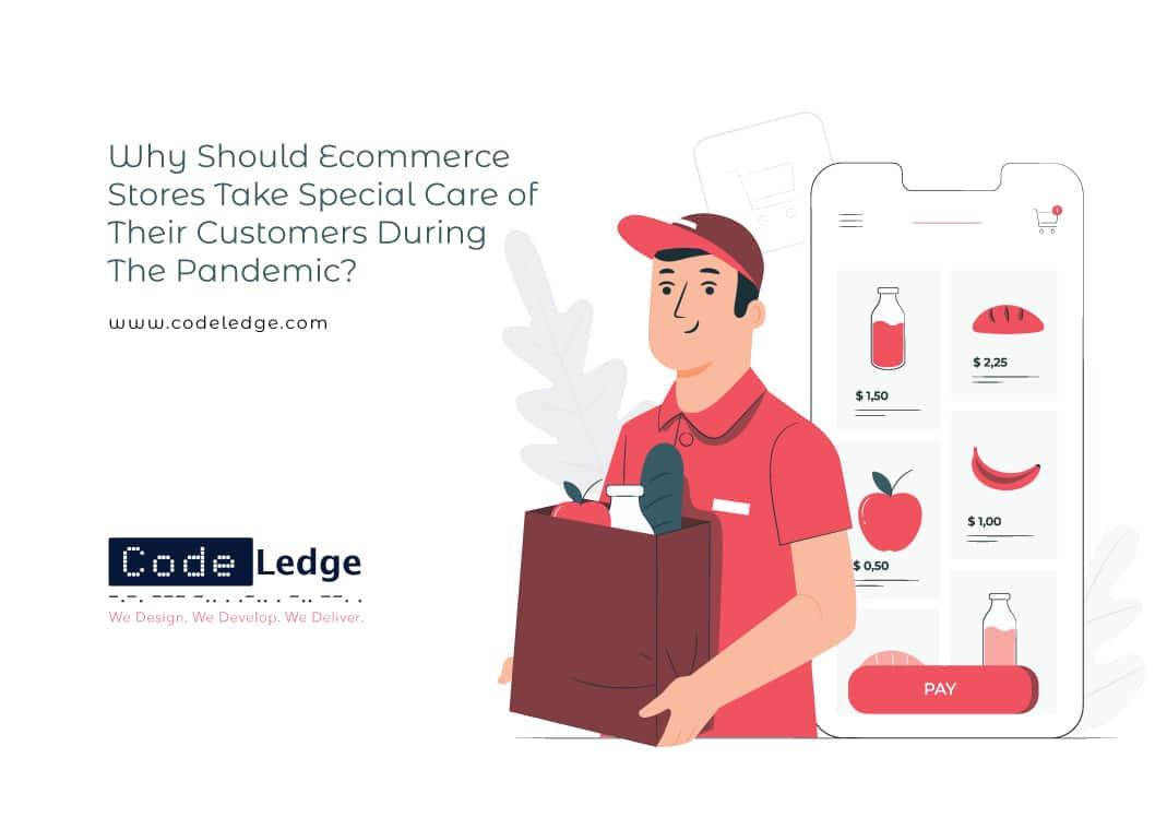 Varför ska e-handelsbutiker ta särskild hand om sina kunder under pandemin?