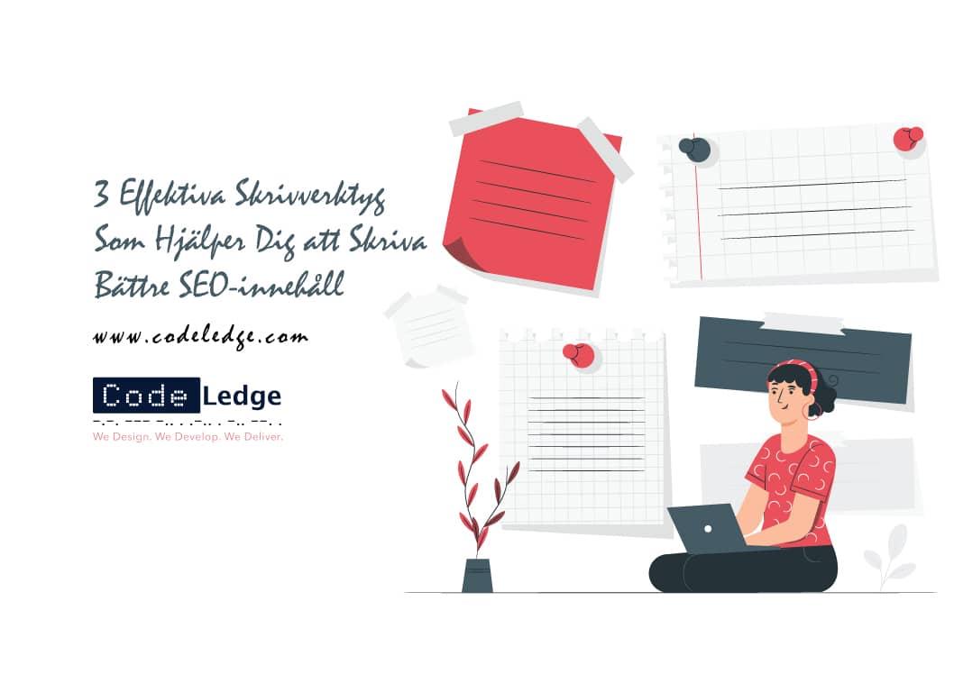3-Effektiva-Skrivverktyg-Som-Hjälper-Dig-att-Skriva-Bättre-SEO-innehåll