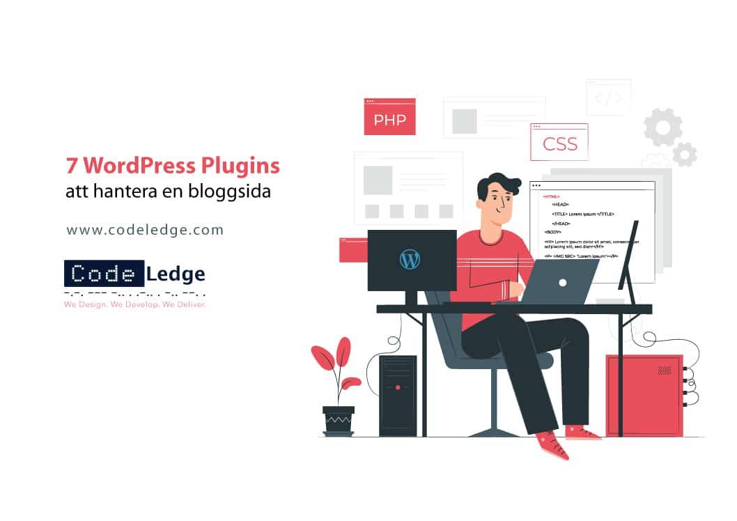 7 WordPress Plugins Att Hantera En Bloggsida