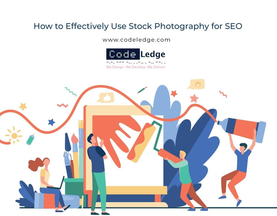 How to Effectively Use Stock Photography for SEO