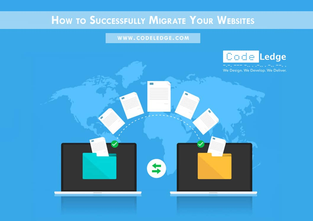 How to Successfully Migrate Your Websites