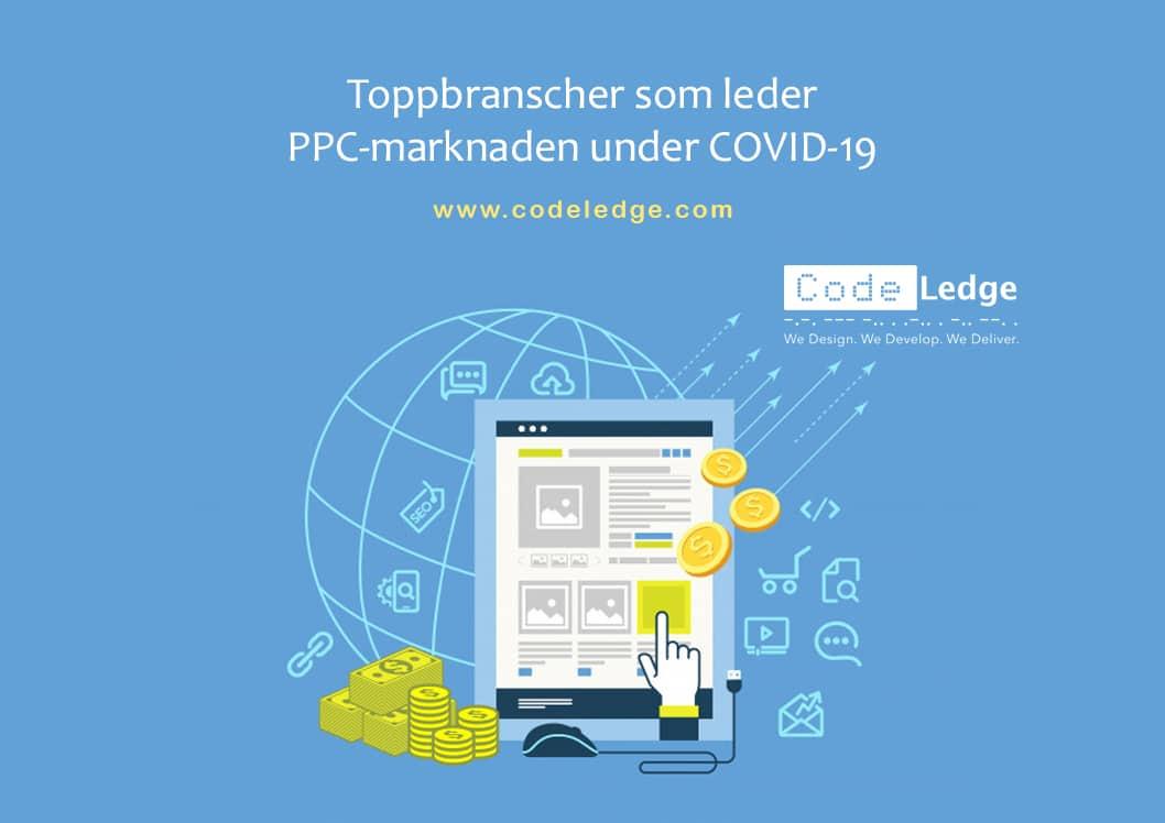Topp svenska branscher som leder PPC-marknaden under COVID-19