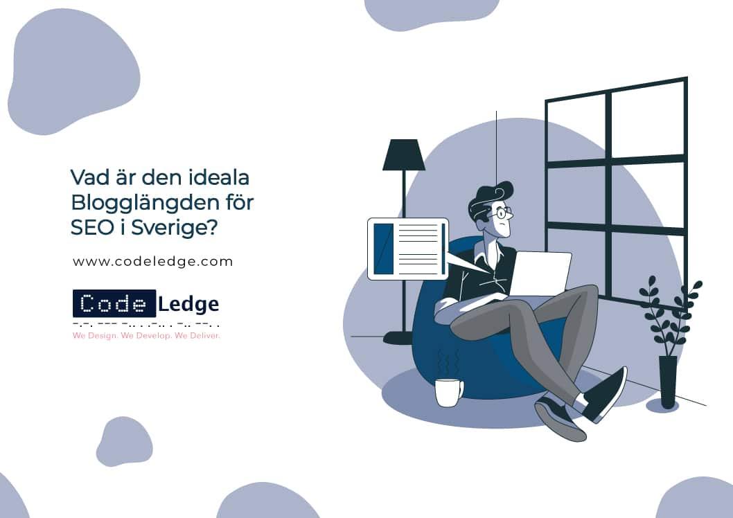 Vad är den perfekta blogginläggslängden för SEO i Sverige?