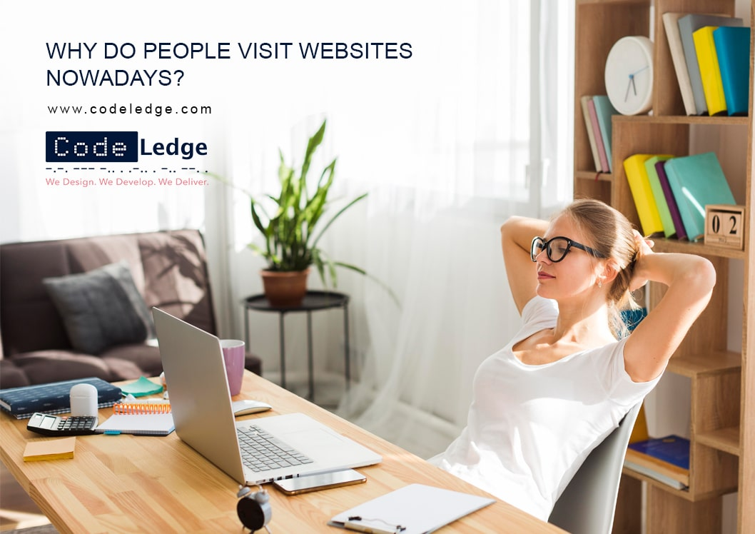 Why Do People Visit Websites Now A Days?