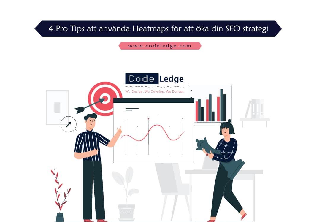 4 Pro-tips för att använda Heatmaps för att öka din SEO-strategi i Sverige