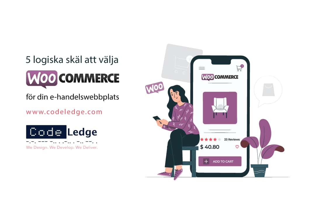 5 logiska skäl att välja Woocommerce för din eCommerce-webbplats