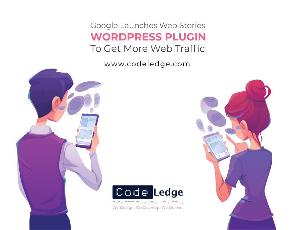 Google Launches Web Stories WordPress Plugin To Get More Traffic