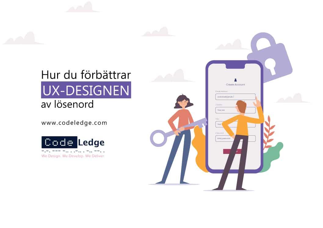 Hur man förbättrar UX-designen av lösenord i Sverige