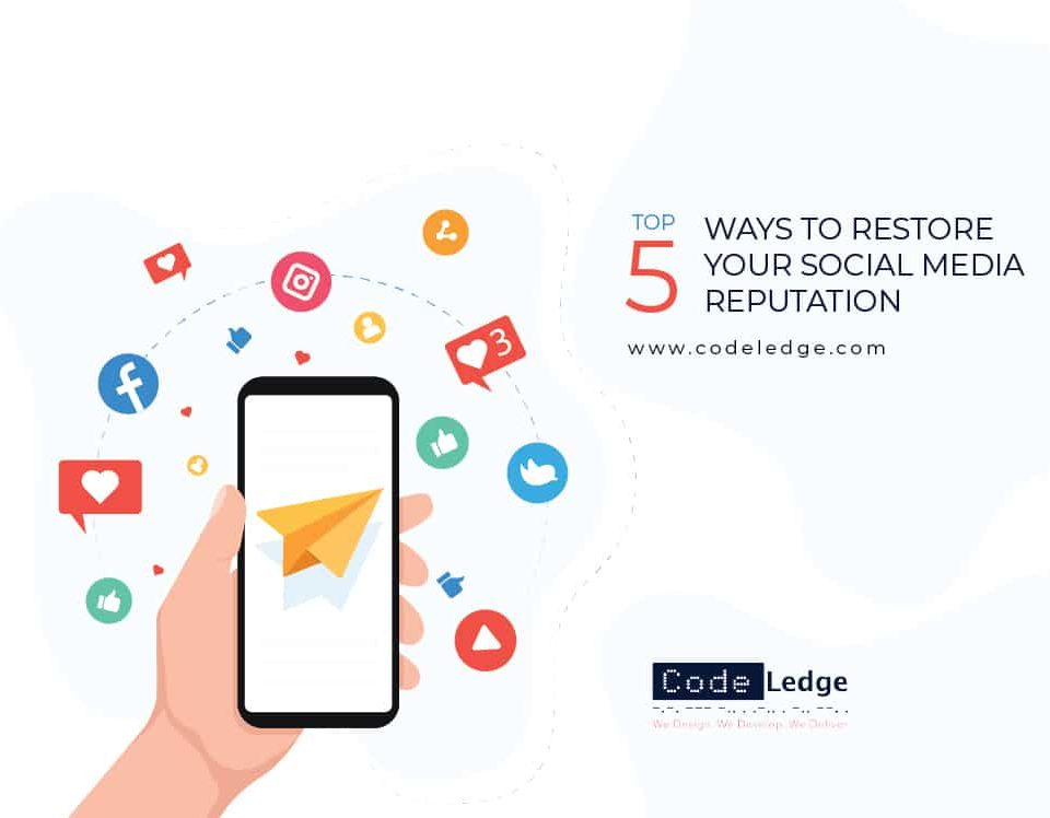 Top 5 Ways to Restore Your Social Media Reputation