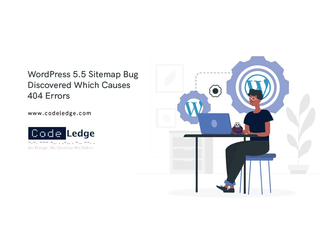 WordPress-5.5-Sitemap-Bug-Discovered-Which-Causes-404-Errors