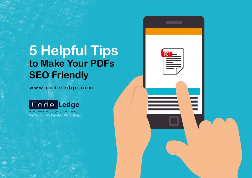 5 Helpful Tips to Make Your PDFs SEO Friendly