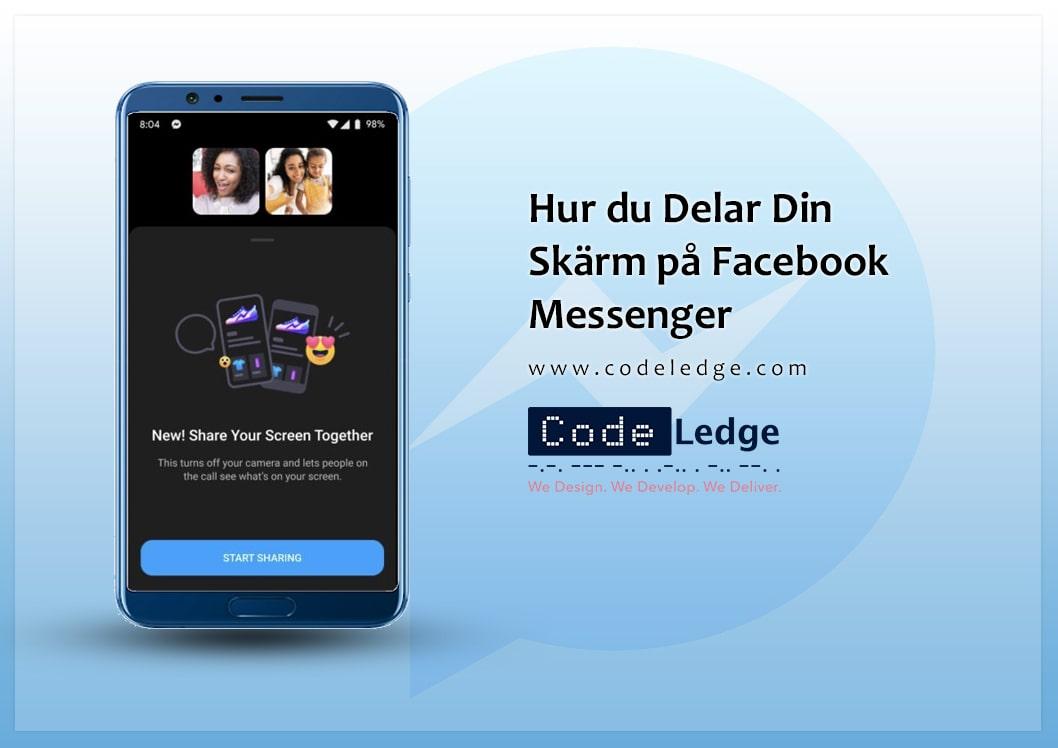 Hur du delar din skärm på Facebook Messenger?