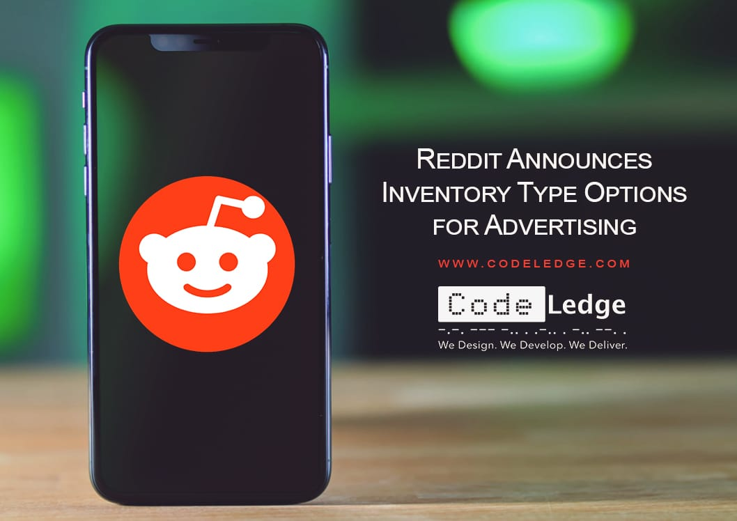 Reddit Announces Inventory Type Options for Advertising