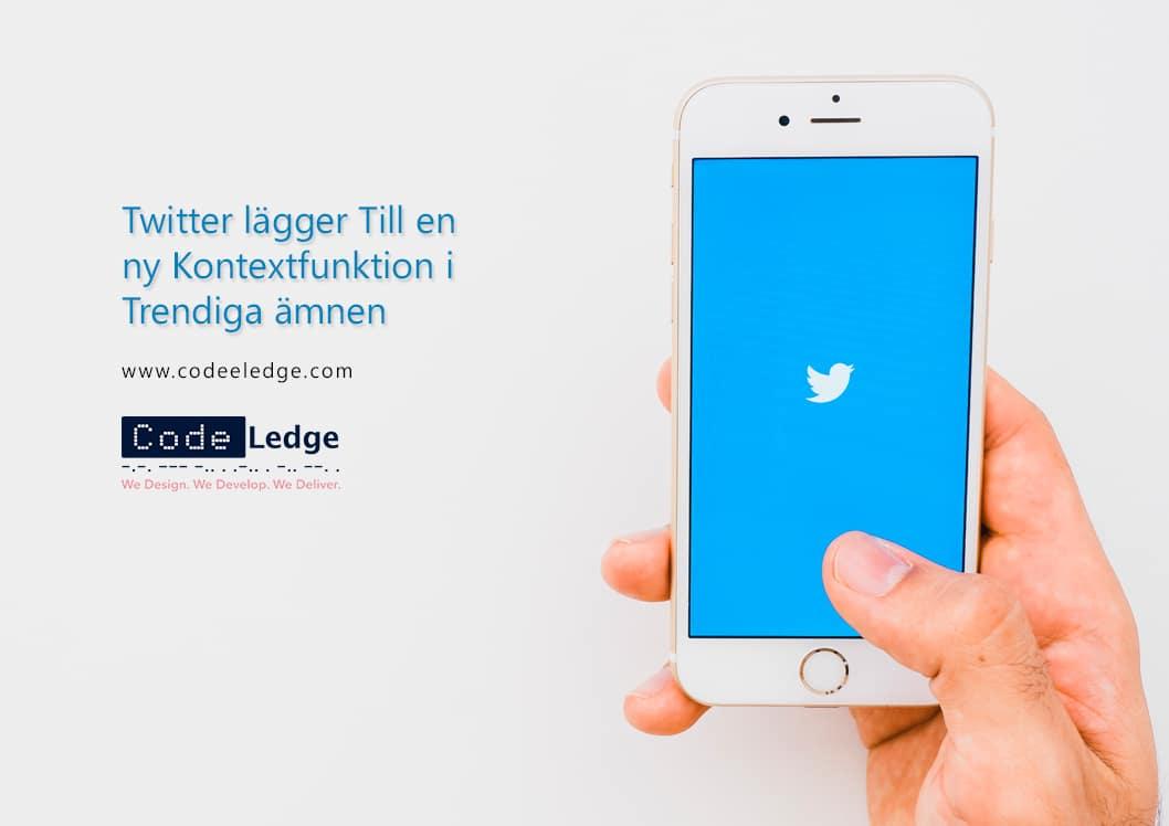 Twitter Lägger Till en ny Kontextfunktion i Trendiga ämnen