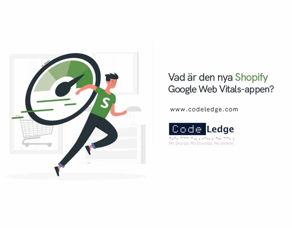 Vad-är-den-nya-Shopify-Google-Web-Vitals-appen?