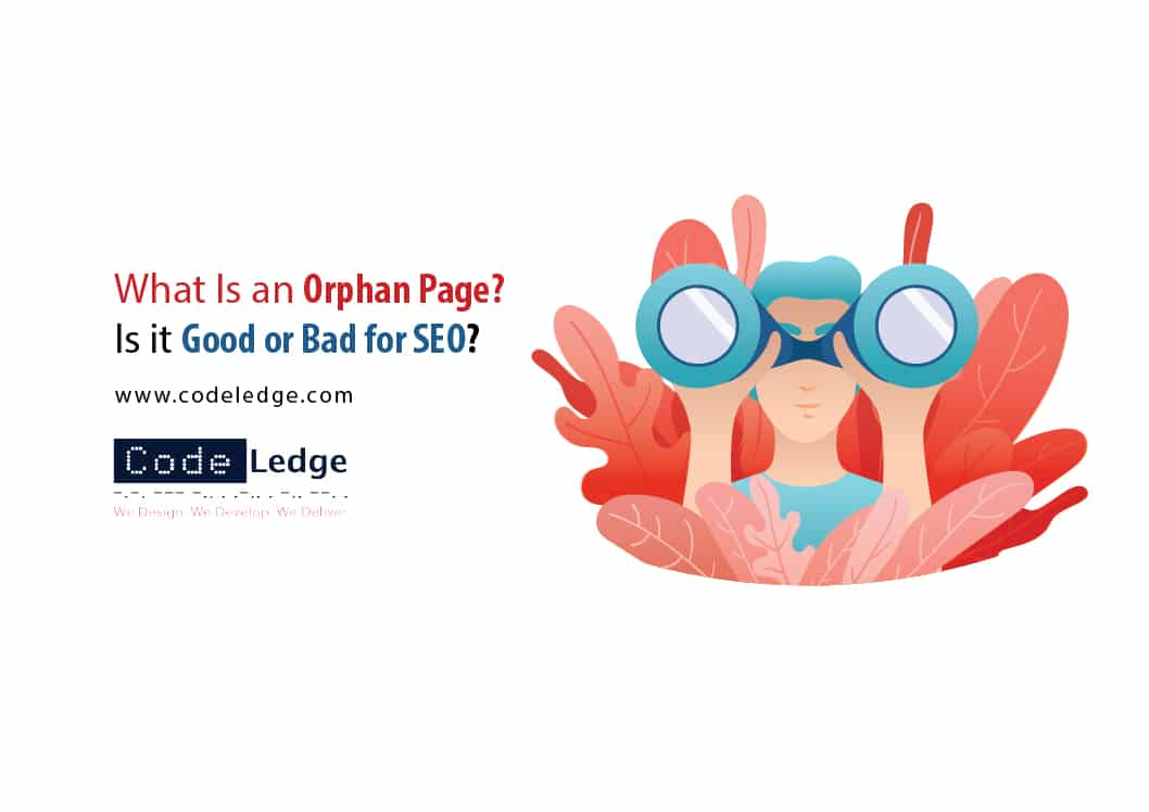 What-Is-an-Orphan-Page-Is-it-Good-or-Bad-for-SEO