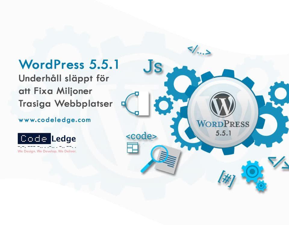 WordPress 5.5.1 Underhåll släppt för att fixa miljoner trasiga webbplatser
