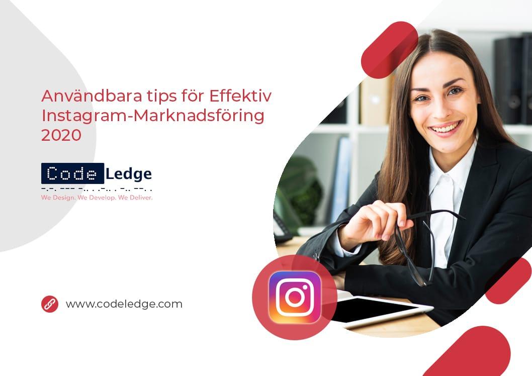 Användbara tips för effektiv Instagram-marknadsföring 2020