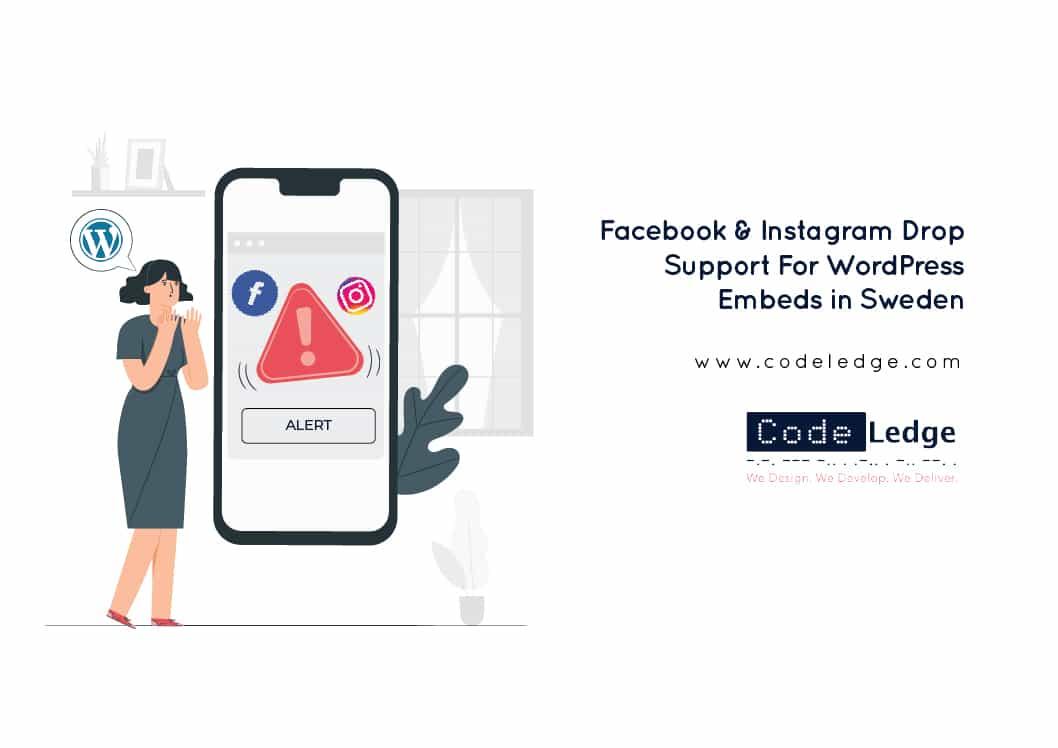 Facebook & Instagram Drop Support For WordPress Embeds in Sweden