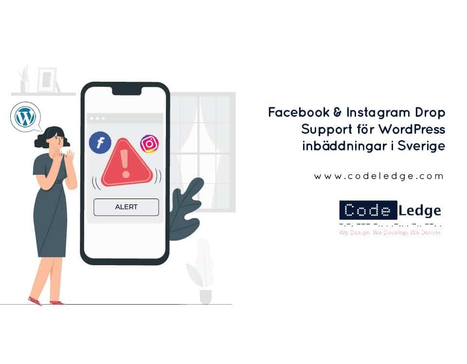 Facebook-&-Instagram-Drop-Support-för-WordPress-inbäddningar-i-Sverige