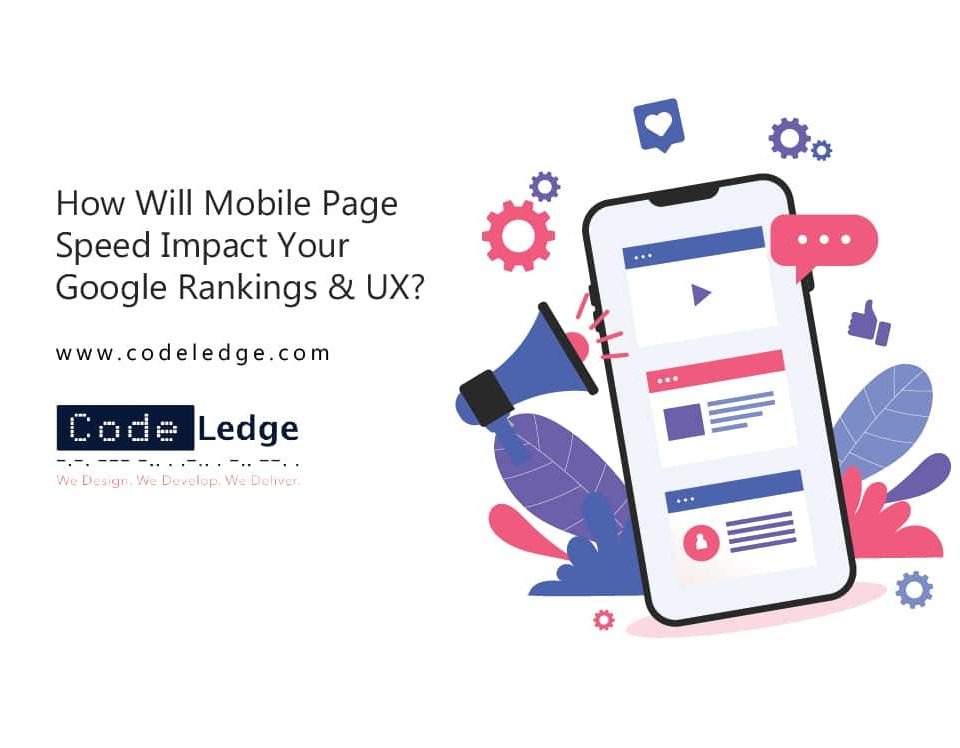 How-Will-Mobile-Page-Speed-Impact-Your-Google-Rankings-&-UX